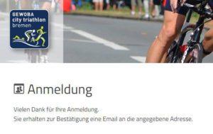 Anmeldung erfolgt, beim City Triathlon Bremen 2017
